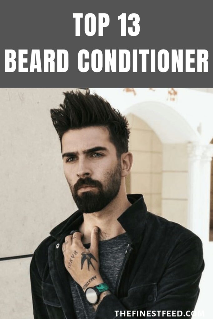 13 best beard conditioner