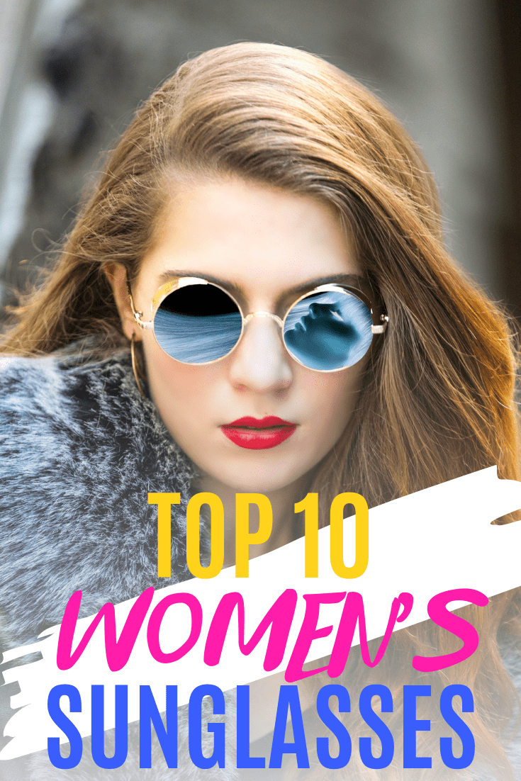 womens top 10 sunglasses